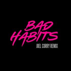 ED SHEERAN - BAD HABITS (JOEL CORRY REMIX)